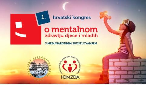 Produžen rok za primanje sažetaka za 1. Hrvatski kongres o mentalnom zdravlju djece i mladih s međunarodnim sudjelovanjem