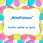 mindfulness, vježbe za djecu, savjeti za roditelje
