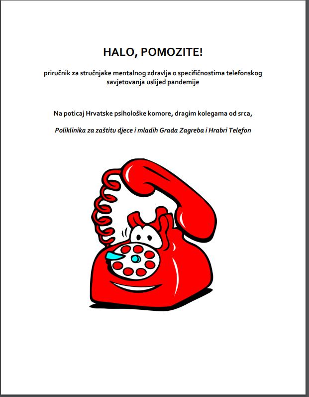 BESPLATNA PUBLIKACIJA ZA STRUČNJAKE MENTALNOG ZDRAVLJA: HALO, POMOZITE!  O specifičnostima telefonskog  savjetovanja uslijed pandemije