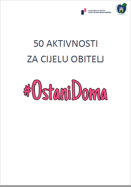 50 aktivnosti za obitelj, #ostanidoma