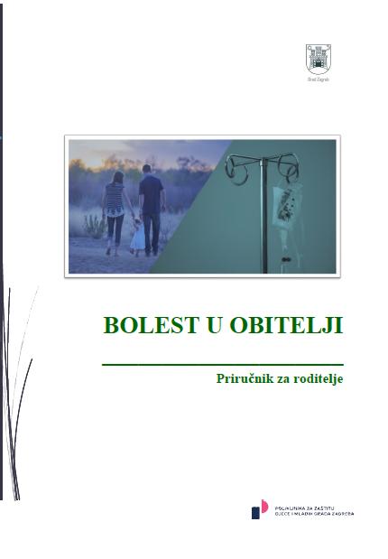 BESPLATNA PUBLIKACIJA Bolest u obitelji: priručnik za roditelje
