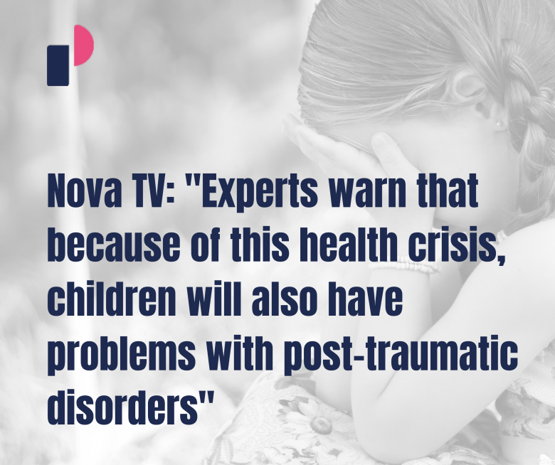 """Nova TV: """"Experts warn that because of this health crisis, children will also have problems with post-traumatic disorders"""""""