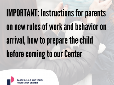 IMPORTANT: Instructions for parents on new rules of work and behavior on arrival, how to prepare the child before coming to our Center