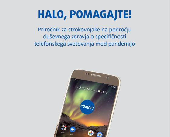 """""""HALO, POMAGAJTE!"""" Slovenski prijevod naše publikacije o telefonskom savjetovanju u vrijeme pandemije"""