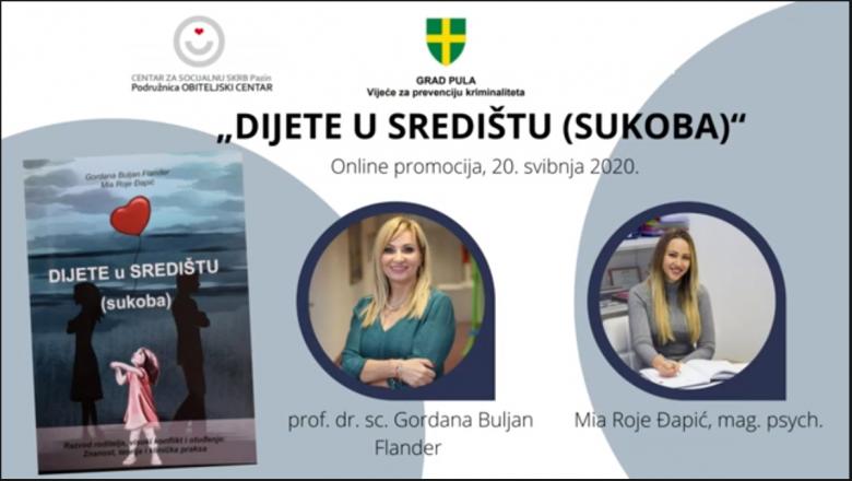 """Online predavanje o otpornostima i rizicima u doba krize i promocija knjige """"Dijete u središtu (sukoba)"""""""