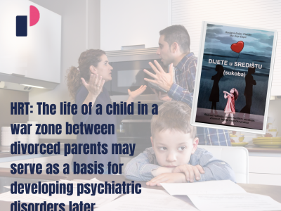 HRT: The life of a child in a war zone between divorced parents may serve as a basis for developing psychiatric disorders later