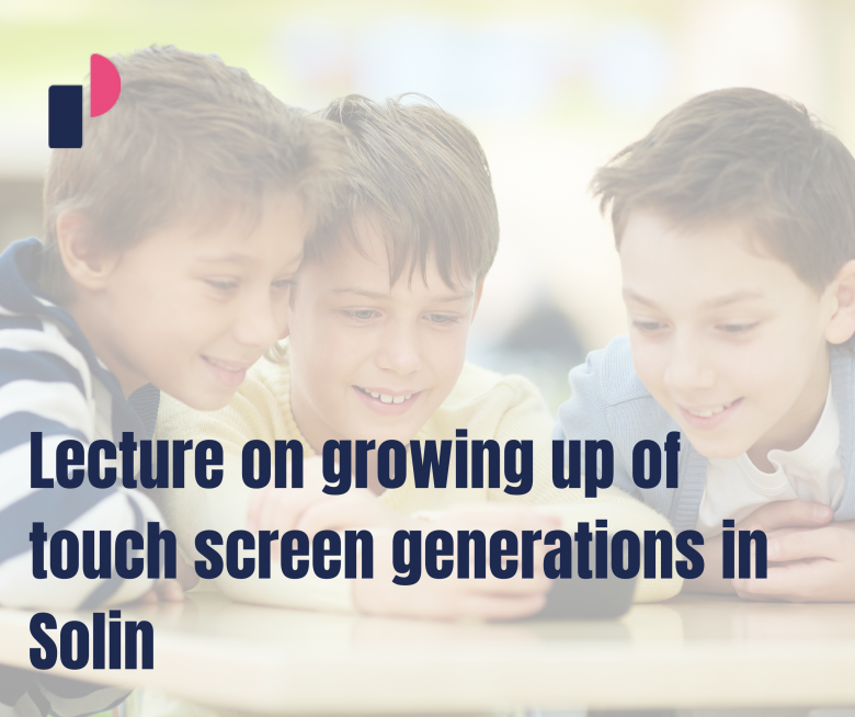 Lecture on growing up of touch screen generations in Solin