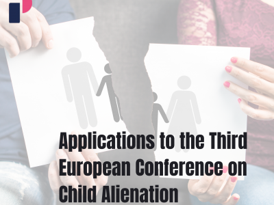 Applications to the Third European Conference on Child Alienation