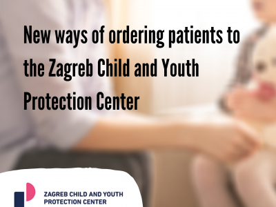 New ways of ordering patients to the Zagreb Child and Youth Protection Center