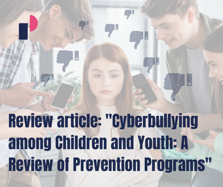 """Review article: """"Cyberbullying among Children and Youth: A Review of Prevention Programs"""""""