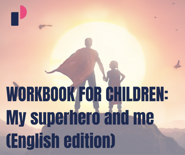 WORKBOOK FOR CHILDREN: My superhero and me