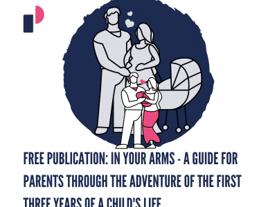 FREE PUBLICATION: In your arms – A guide for parents through the adventure of the first three years of a child's life
