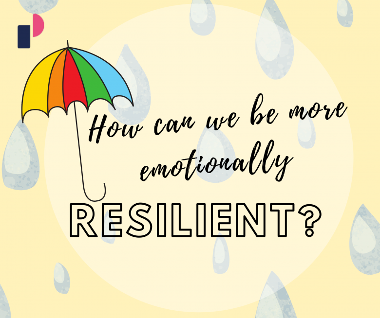 How can we be more emotionally resilient?