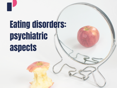 Eating disorders: psychiatric aspects