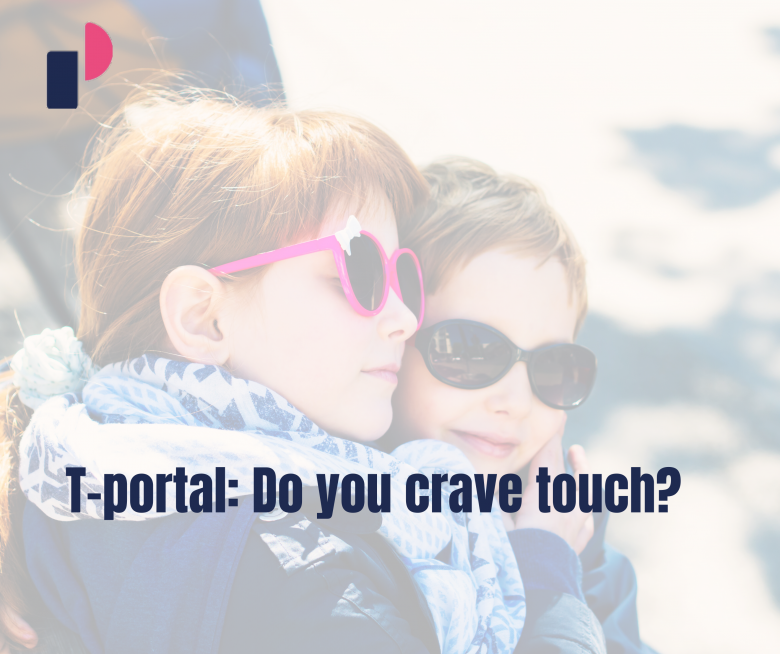 """T-Portal: """"Do you crave touch? The psychologist has revealed to us why you need to 'feed' this need, especially in these strange times"""""""