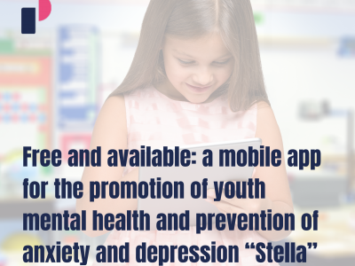 "Free and available: a mobile app for the promotion of youth mental health and prevention of anxiety and depression ""Stella"""
