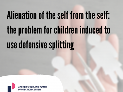 "Karen Woodal: ""Alienation of the self from the self: the problem for children induced to use defensive splitting"""