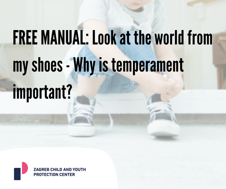 FREE MANUAL: Look at the world from my shoes – Why is temperament important?