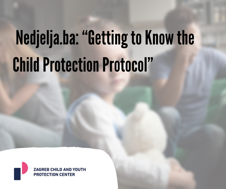 "Nedjelja.ba: ""Getting to Know the Child Protection Protocol"""