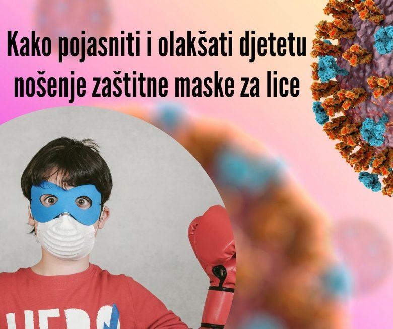 INFOGRAFIKA: Kako pojasniti i olakšati djeci nošenje zaštitne maske za lice