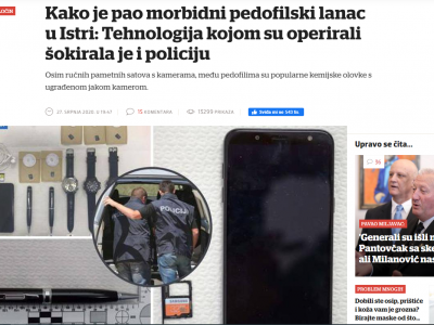 "Večernji list: ""How the morbid pedophile chain in Istria fell: The technology with which they operated shocked the police"""
