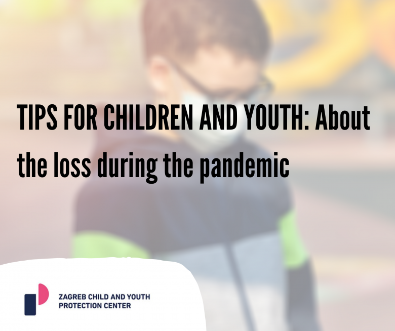 TIPS FOR CHILDREN AND YOUTH: About the loss during the pandemic