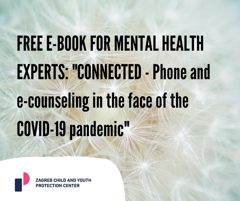 """FREE E-BOOK FOR MENTAL HEALTH EXPERTS: """"CONNECTED – Phone and e-counseling in the face of the COVID-19 pandemic"""""""