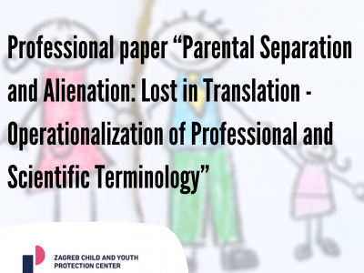 "Professional paper ""Parental Separation and Alienation: Lost in Translation – Operationalization of Professional and Scientific Terminology"""