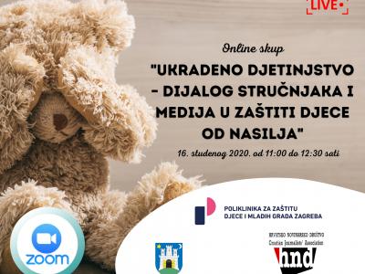 """Poziv na online skup: """"Ukradeno djetinjstvo – dijalog stručnjaka i medija u zaštiti djece od nasilja"""""""