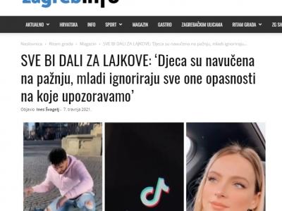 """Zagreb.info: """"SVE BI DALI ZA LAJKOVE: 'Djeca su navučena na pažnju, mladi ignoriraju sve one opasnosti na koje upozoravamo'"""""""